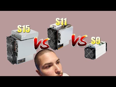 Antminer S15 VS Antminer S11 VS Antminer S9 | WHICH IS THE BEST VALUE?!