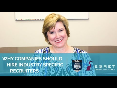 Why Companies Should Hire Industry Specific Recruiters