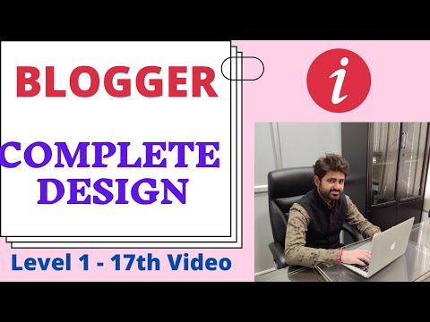 How To Make A Complete Blog In Blogger? | Blogger Tutorial | Ishan Sharma
