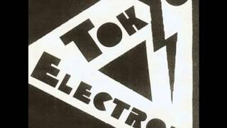 Tokyo Electron - Make Me Bleed