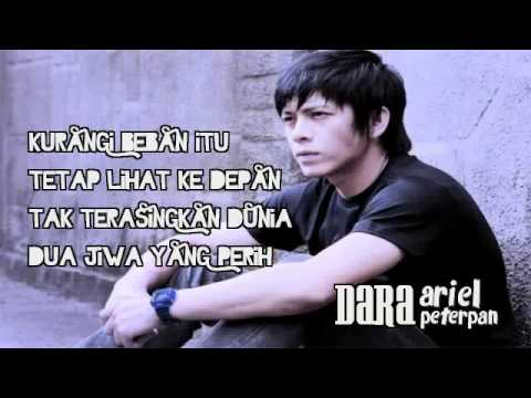Ariel Peterpan - Dara (with lyrics) NEW.flv
