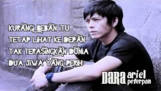 Ariel Peterpan - Dara (with lyrics) NEW.flv