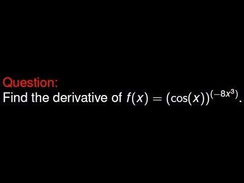 The Derivative of cos(x)^(-8x^3) - YouTube