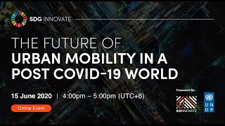 SDG Innovate: The Future of Urban Mobility in a Post COVID-19 World