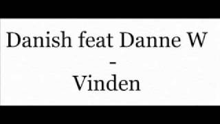 Danish feat Danne W - Vinden med text