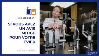 Sanitaires : Éviers, Robinets et Mitigeurs - Conseils pour faire sa cuisine équipée EP#7