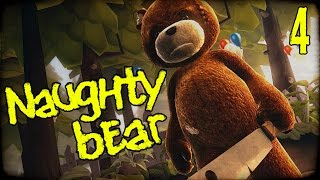 "NAUGHTY BEAR Gameplay Part 4 - ""Big Ted Is WATCHING!!!"" PS3 Walkhtrough"