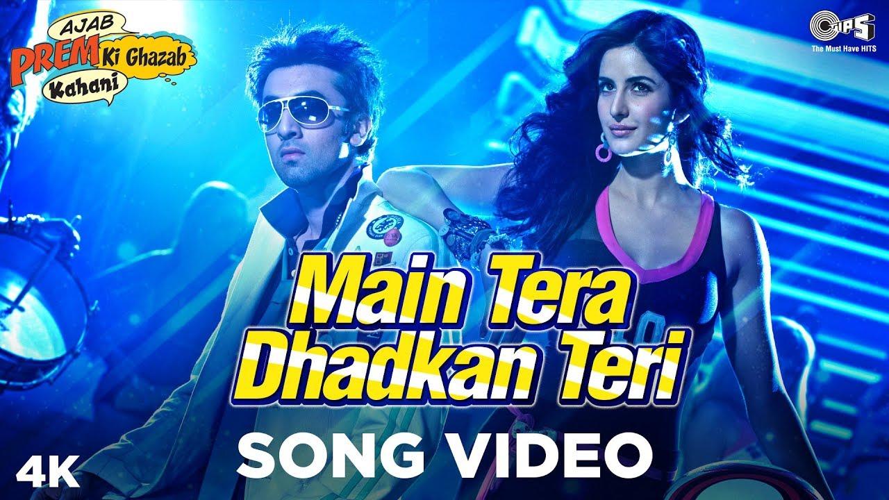 Download Main Tera Dhadkan Teri - Ajab Prem Ki Ghazab Kahani | Ranbir Kapoor, Katrina Kaif | Pritam