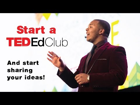 Start a TED-Ed Club today!