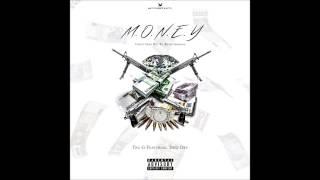 Tru G - Money Ft Devi Dev