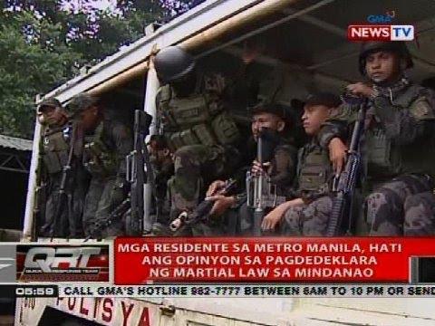 Mga residente sa Metro Manila, hati ang opinyon sa pagdedeklara ng martial law sa Mindanao