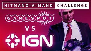 IGN vs. GameSpot | Hitmano-a-mano Challenge Live