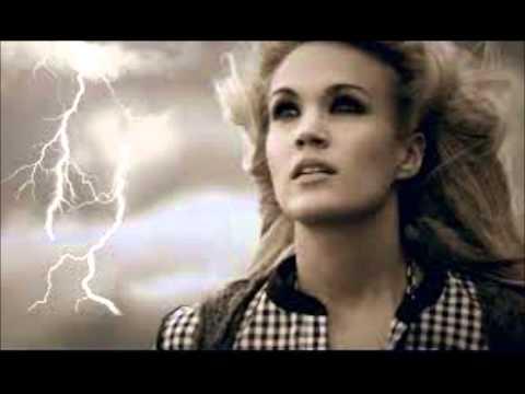Carrie Underwood- Blown Away