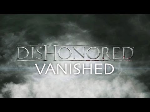 Dishonored – Vanished Achievement Guide