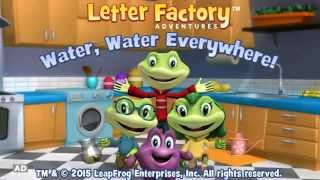 Letter Factory Adventures: Water, Water Everywhere! - Learning Video Game | LeapFrog