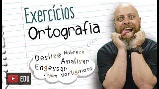 Exercícios de Ortografia [Prof Noslen]