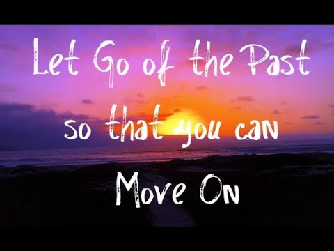 Let Go Of The Past And Excessive Future So That You Can TRULY LIVE NOW from YouTube · Duration:  4 minutes 12 seconds