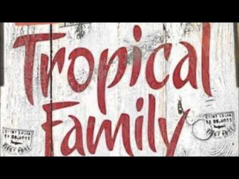 Tropical Family Sunlights des tropiques