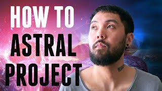 How to Astral ProĴect | Beginner's Guide | Powerful Technique (TUTORIAL)