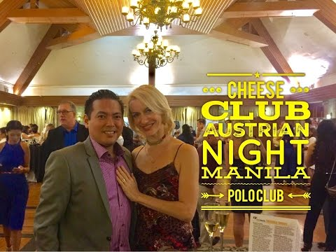 The Cheese Club of the Philippines: Austrian Night Manila Polo Club