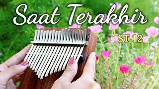 Download SAAT TERAKHIR - ST 12 | Kalimba Cover with Tabs