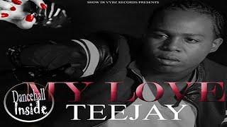 Teejay - My Love - September 2016