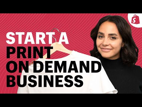 How to Start a Print On Demand Business on Shopify