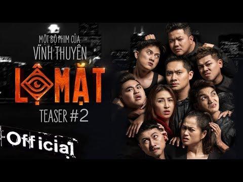 Phim Chiếu Rạp Lộ Mặt - Vĩnh Thuyên Kim, Minh Luân, Hoàng Mèo, Tân Eagle | Teaser Trailer #2