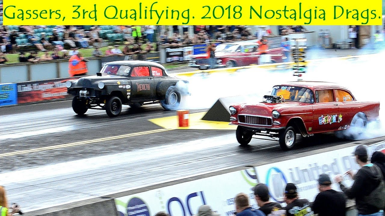 Gassers, 3rd Qualifying, 2018 Nostalgia Drags