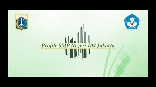 Video Profile SMPN 104 Jakarta