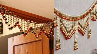 Beautiful Latest Babdarwal ( toran) design ideas and pictures