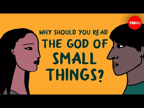 "Why should you read ""The God of Small Things"" by Arundhati Roy? - Laura Wright"