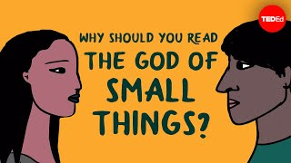 Why should you read The God of Small Things by Arundhati Roy? - Laura Wright