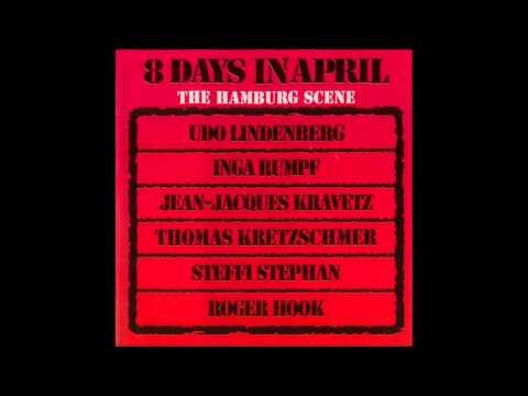 8 Days In April - The Hamburg Scene 1972 (Full Album)