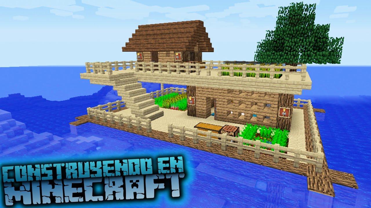 Como hacer una casa sobre el agua para survival en for Minecraft videos casas