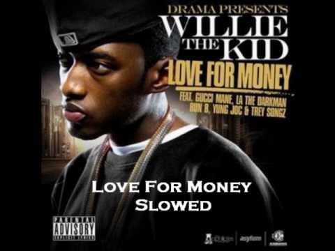 Love for Money Slowed