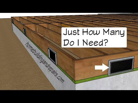 How Many Vents Do I Need for an Open Floor Crawlspace - Building Codes