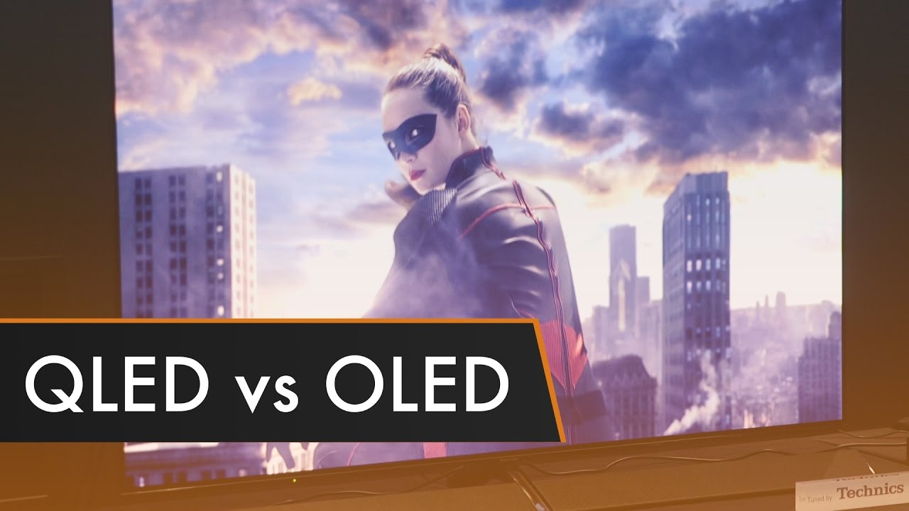 qled vs oled   which is better ces 2017   youtube