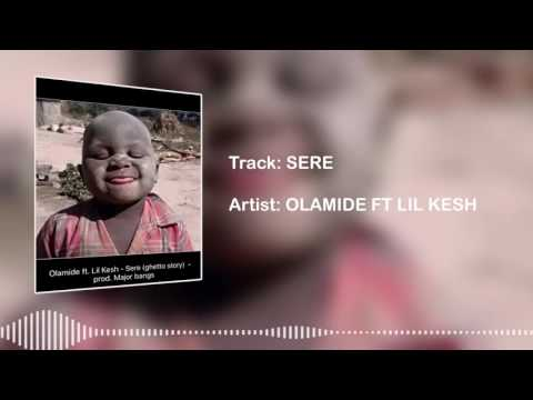 Olamide - Sere (Ghetto Story) [Official Audio]