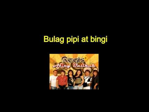 Bulag pipi at bingi - Aegis Karaoke version