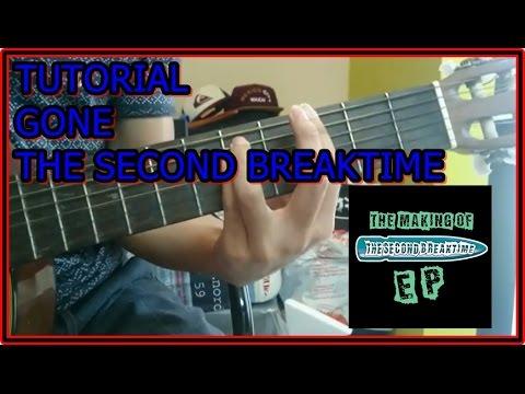 Tutorial Gitar The Second Breaktime T2B - Gone