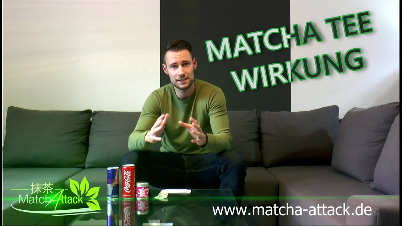 Matcha Tee Wirkung Das Wirklich Beste Getränk Der Welt Youtube