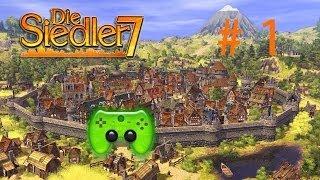 DIE SIEDLER 7 # 1 - Das siedeln beginnt «»  Let's Play Die Siedler 7 | HD