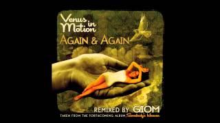 Venus In Motion - Again & Again (Giom