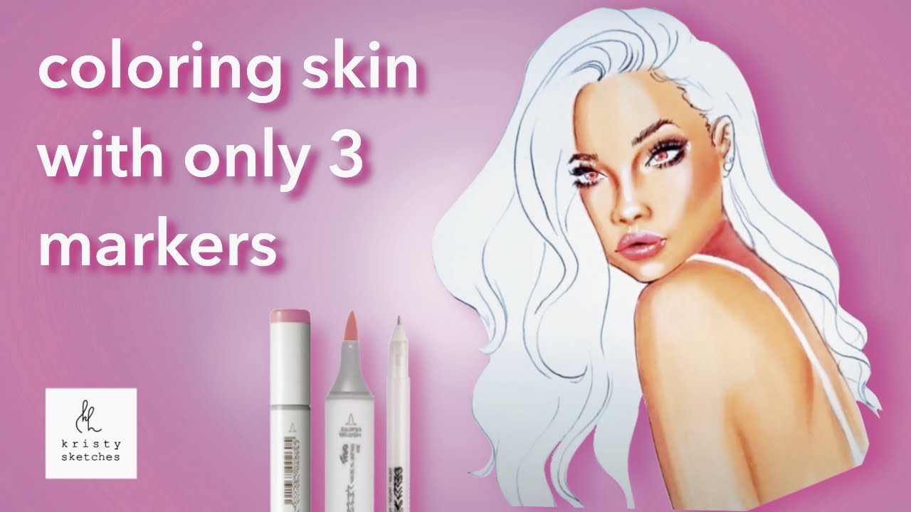 Tutorial How To Colour Skin With 3 Copic Markers Fashion