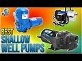 7 Best Shallow Well Pumps 2018