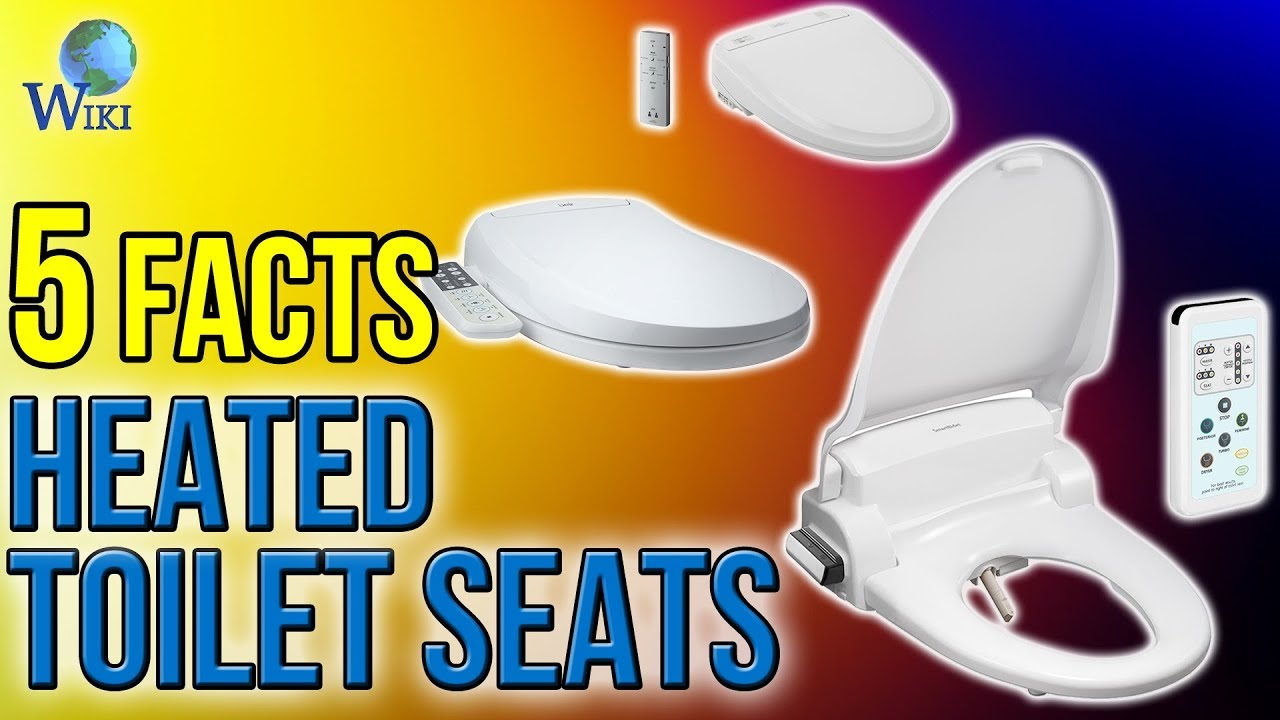 Heated Toilet Seats 5 Fast Facts