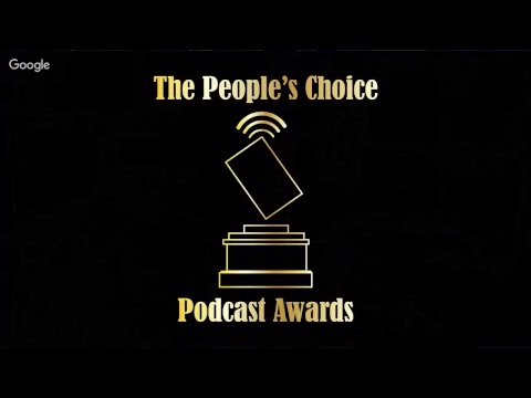 12th Annual People's Choice Podcast Awards Ceremony - International Podcast Day 2017