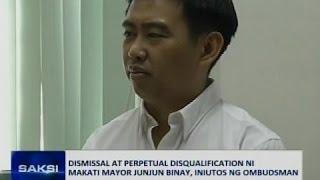 Saksi: Dismissal at perpetual disqualification ni Makati Mayor Junjun Binay, iniutos ng Ombudsman