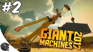 Giant Machines 2017 - O GUINDASTE GIGANTE - Gameplay #2